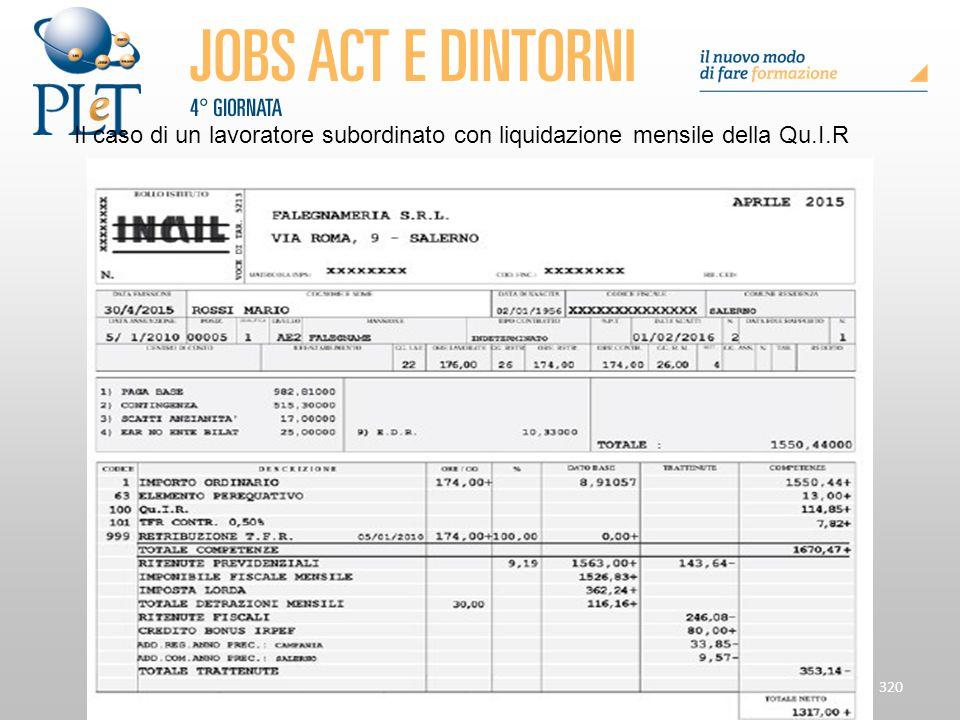 Il caso di un lavoratore subordinato con liquidazione mensile della Qu