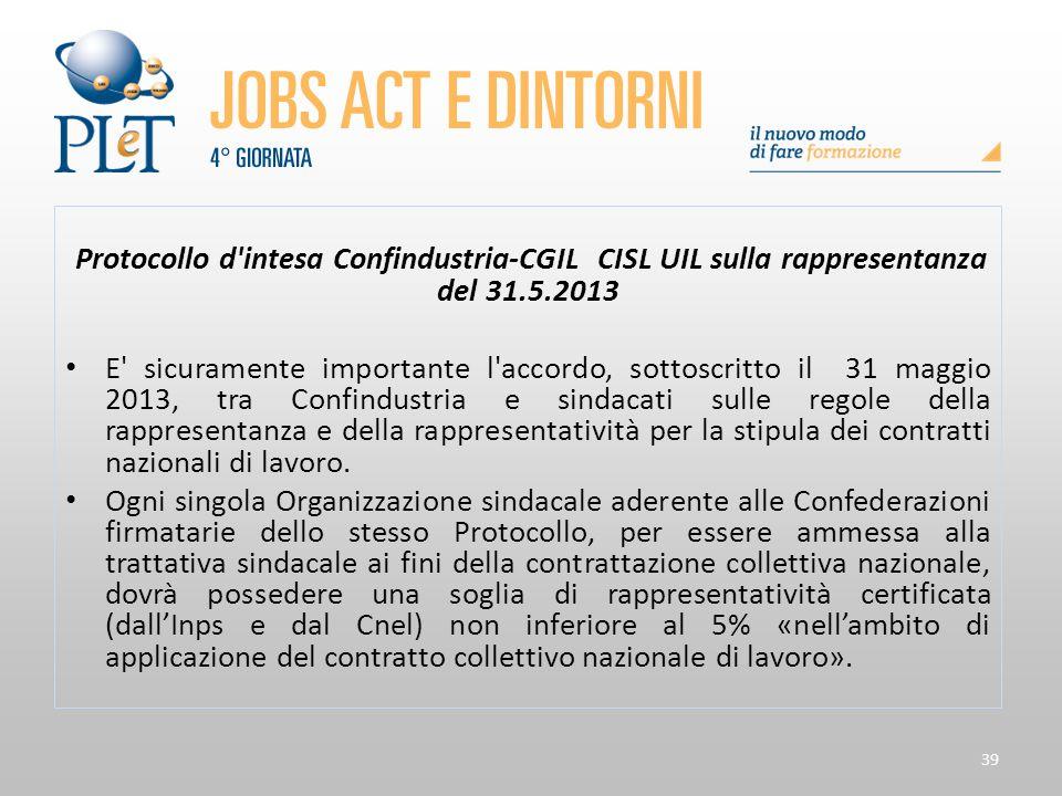 Protocollo d intesa Confindustria-CGIL CISL UIL sulla rappresentanza del 31.5.2013