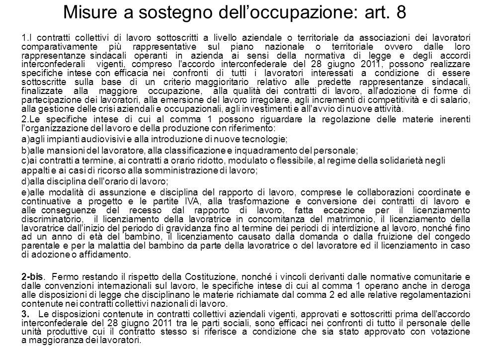 Misure a sostegno dell'occupazione: art. 8