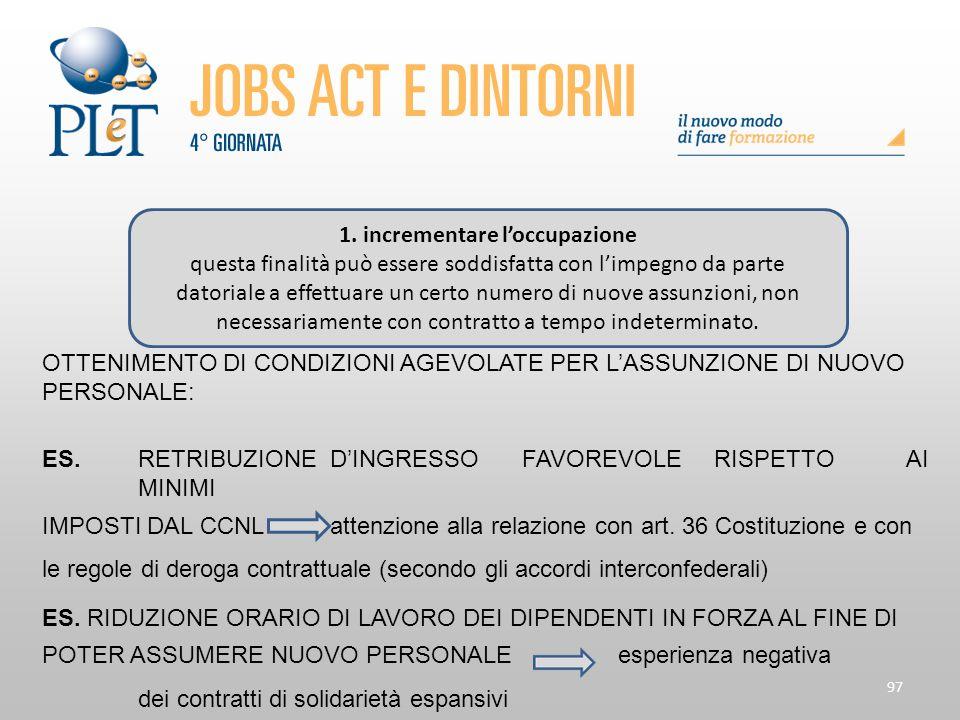 1. incrementare l'occupazione