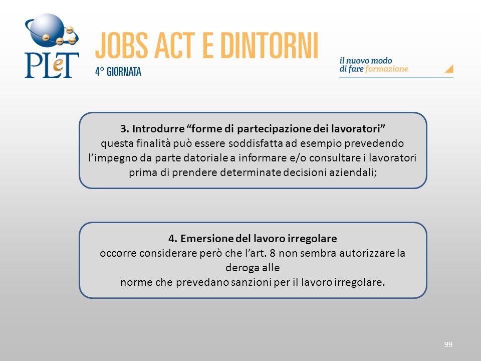 3. Introdurre forme di partecipazione dei lavoratori