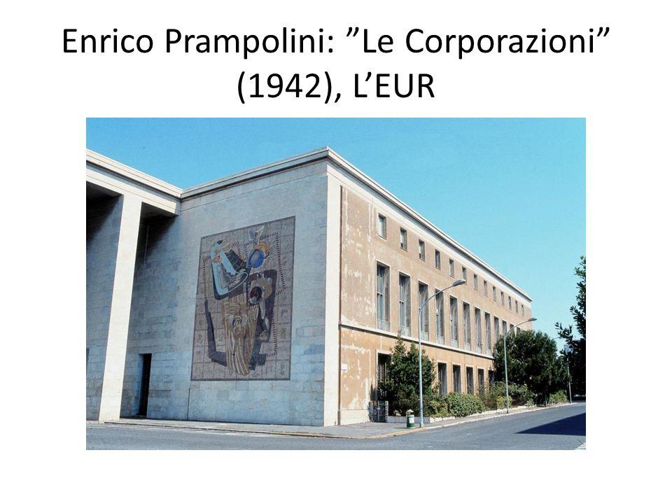 Enrico Prampolini: Le Corporazioni (1942), L'EUR