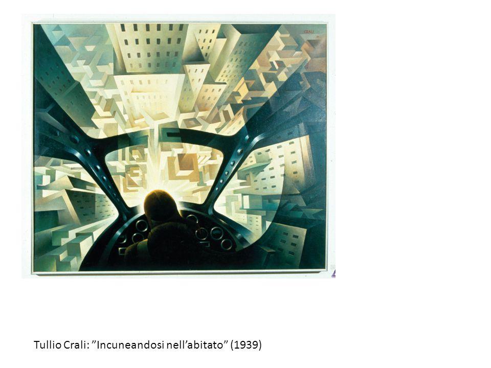 Tullio Crali: Incuneandosi nell'abitato (1939)