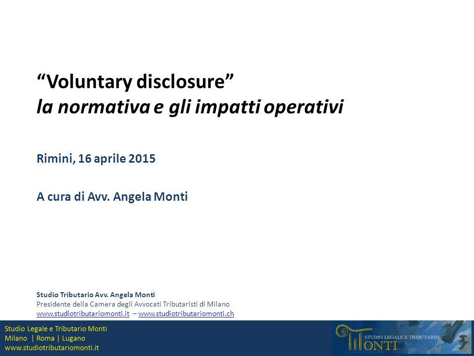 Voluntary disclosure la normativa e gli impatti operativi