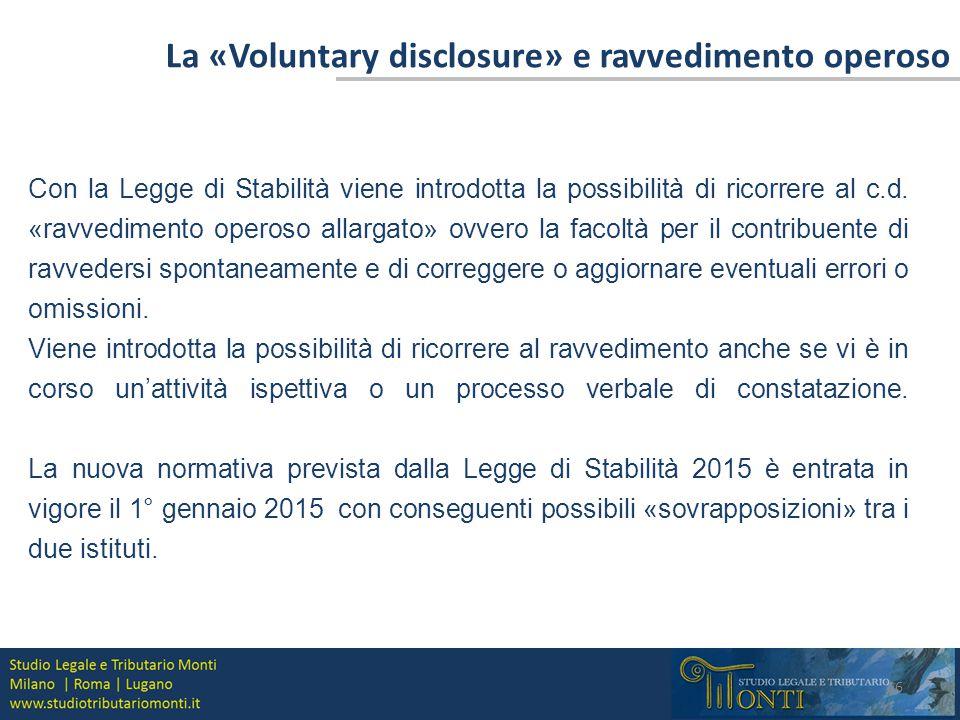La «Voluntary disclosure» e ravvedimento operoso