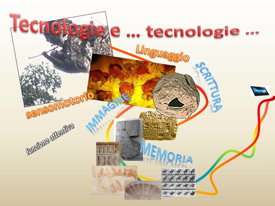 Tecnologie e … tecnologie …