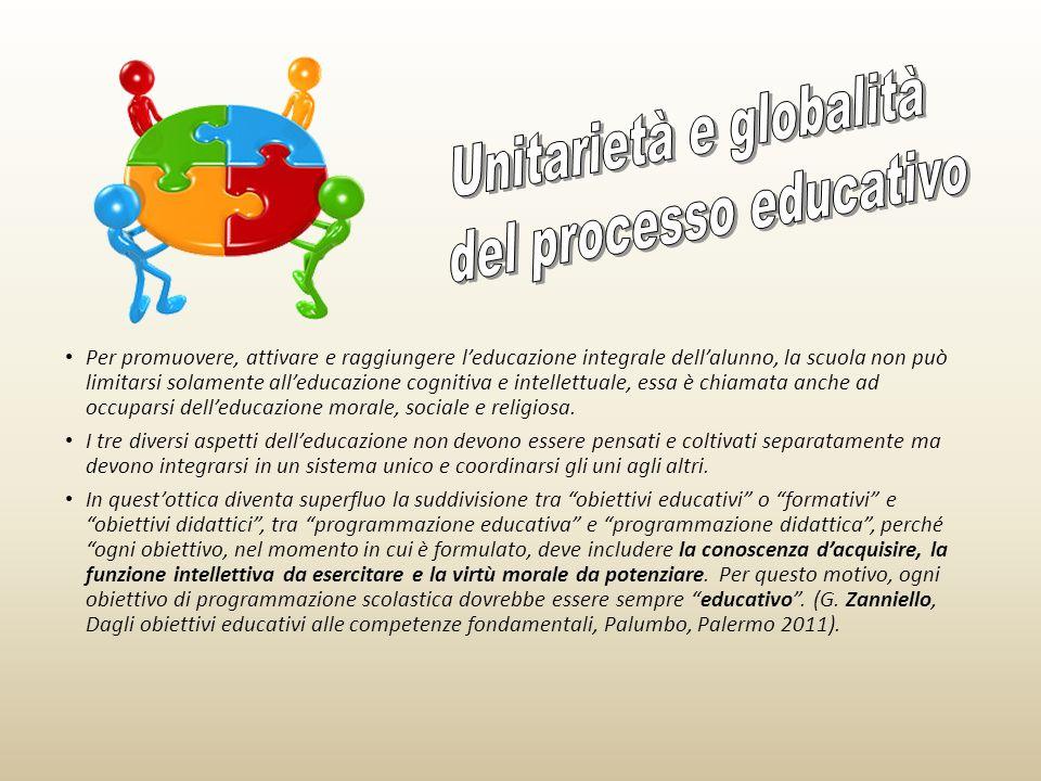 Unitarietà e globalità del processo educativo