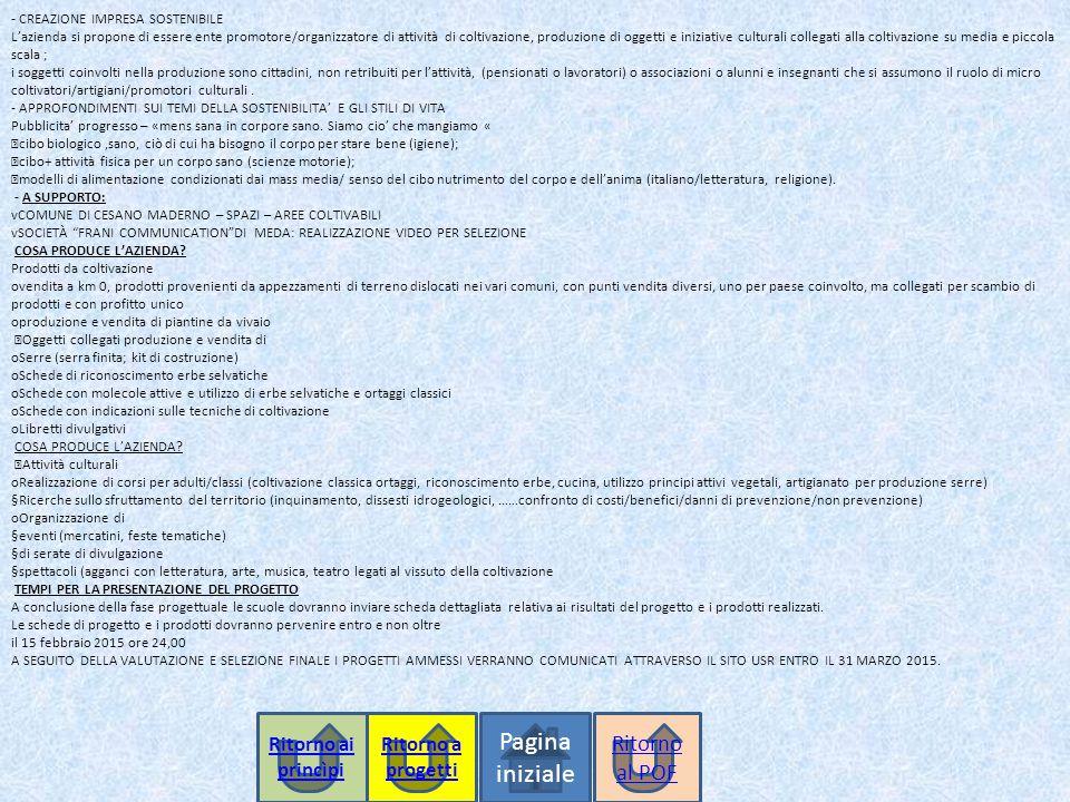 Pagina iniziale Ritorno al POF Ritorno ai princìpi Ritorno a progetti