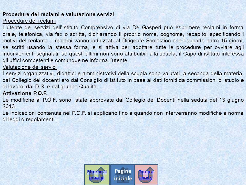 Pagina iniziale Procedure dei reclami e valutazione servizi