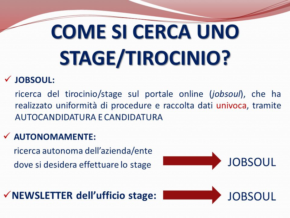 COME SI CERCA UNO STAGE/TIROCINIO