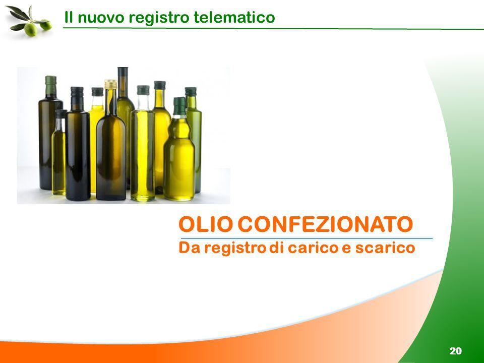 OLIO CONFEZIONATO Da registro di carico e scarico 20