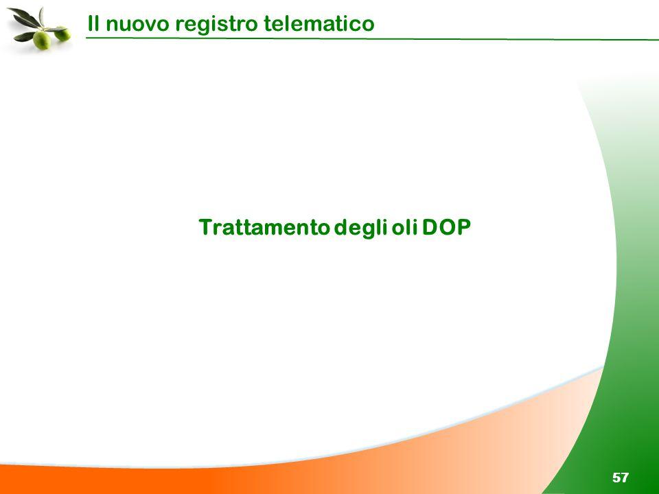 Trattamento degli oli DOP
