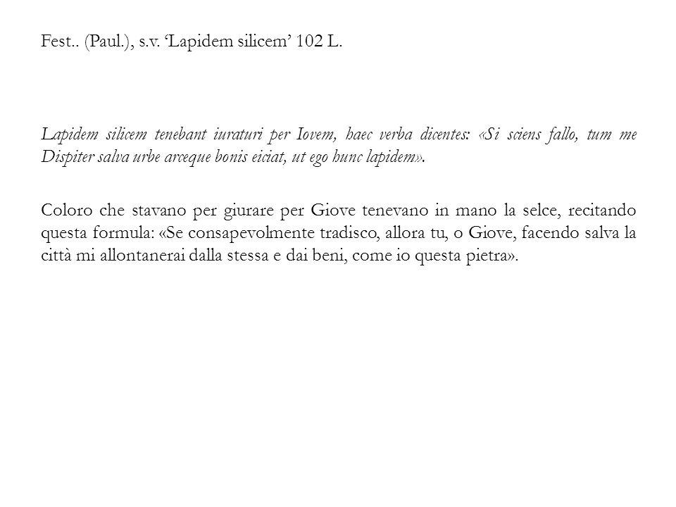 Fest.. (Paul.), s.v. 'Lapidem silicem' 102 L.