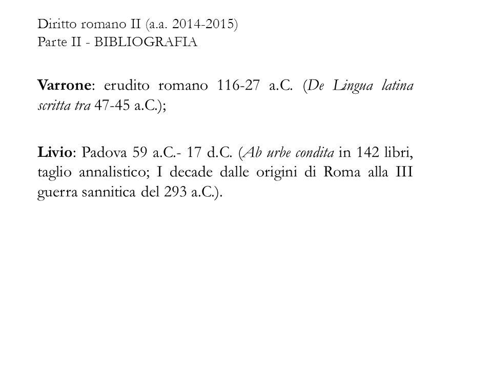 Diritto romano II (a.a. 2014-2015) Parte II - BIBLIOGRAFIA