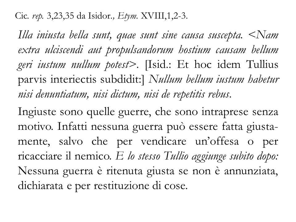 Cic. rep. 3,23,35 da Isidor., Etym. XVIII,1,2-3.