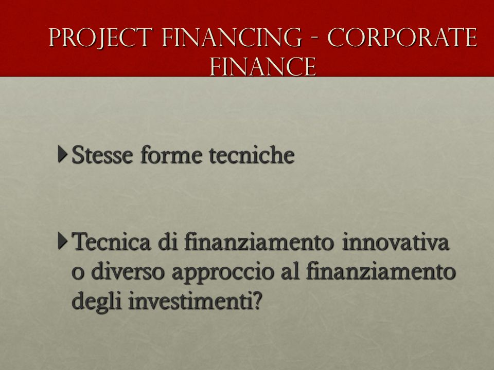 Project financing - Corporate finance