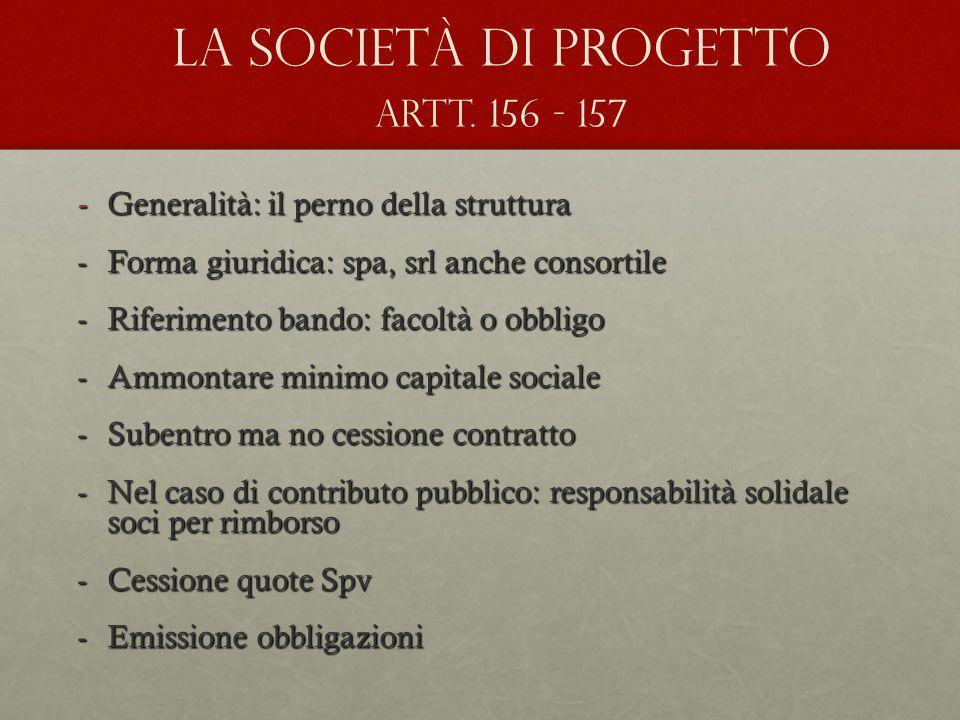 La società di progetto artt. 156 - 157