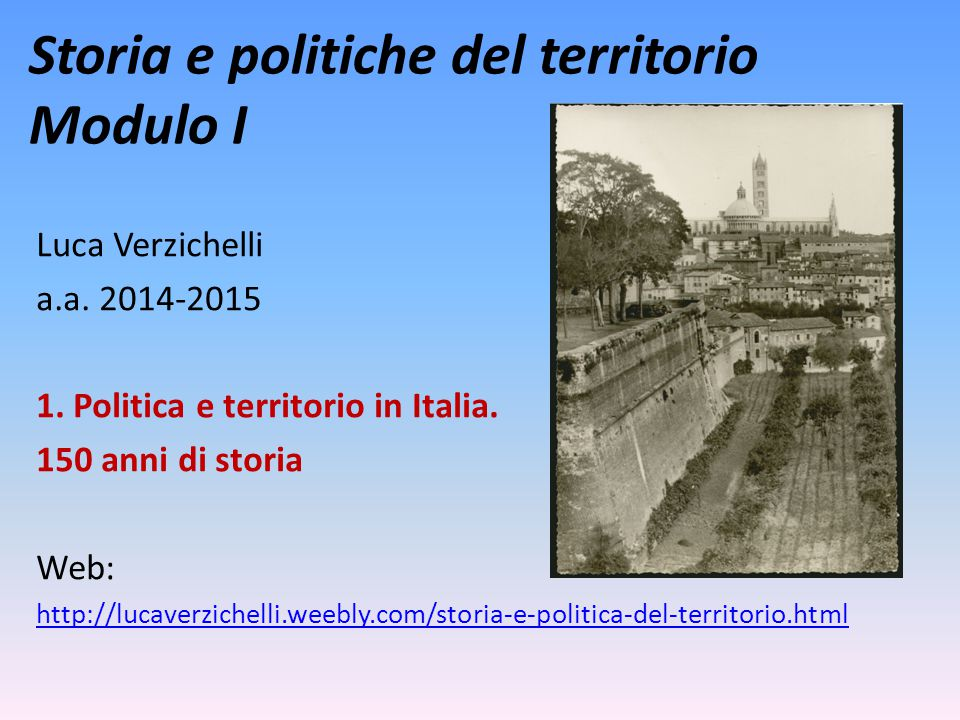 Storia e politiche del territorio Modulo I