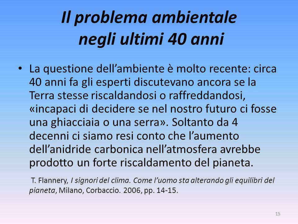Il problema ambientale negli ultimi 40 anni