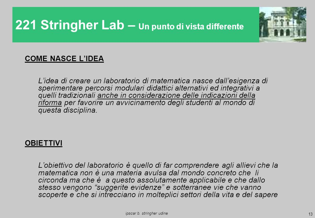221 Stringher Lab – Un punto di vista differente