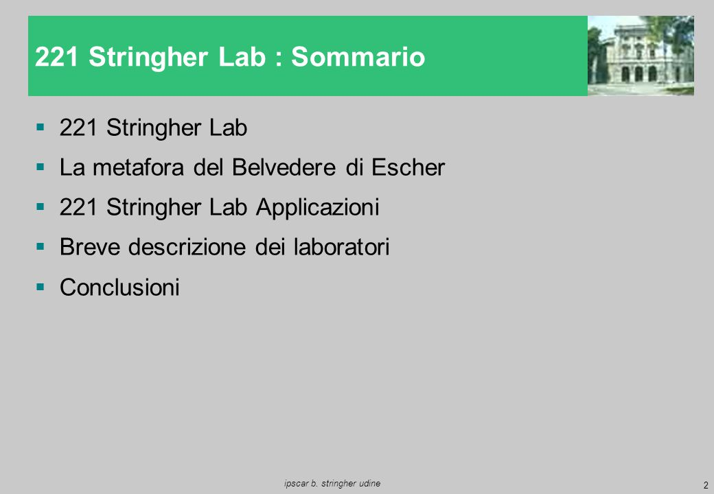 221 Stringher Lab : Sommario