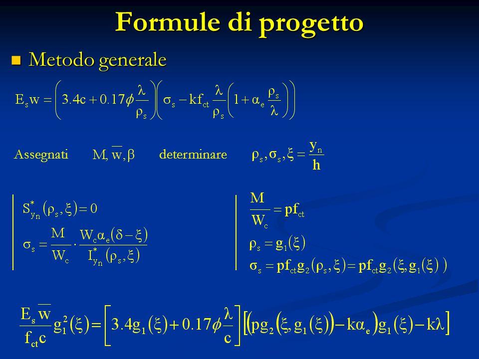Formule di progetto Metodo generale Assegnati determinare