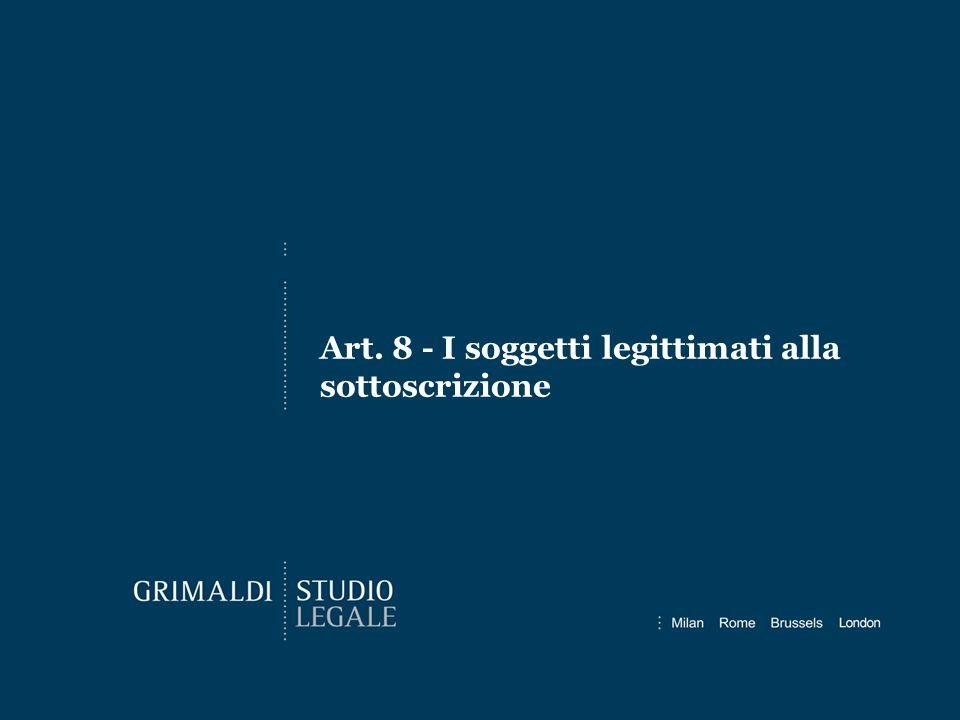 Art. 8 - I soggetti legittimati alla