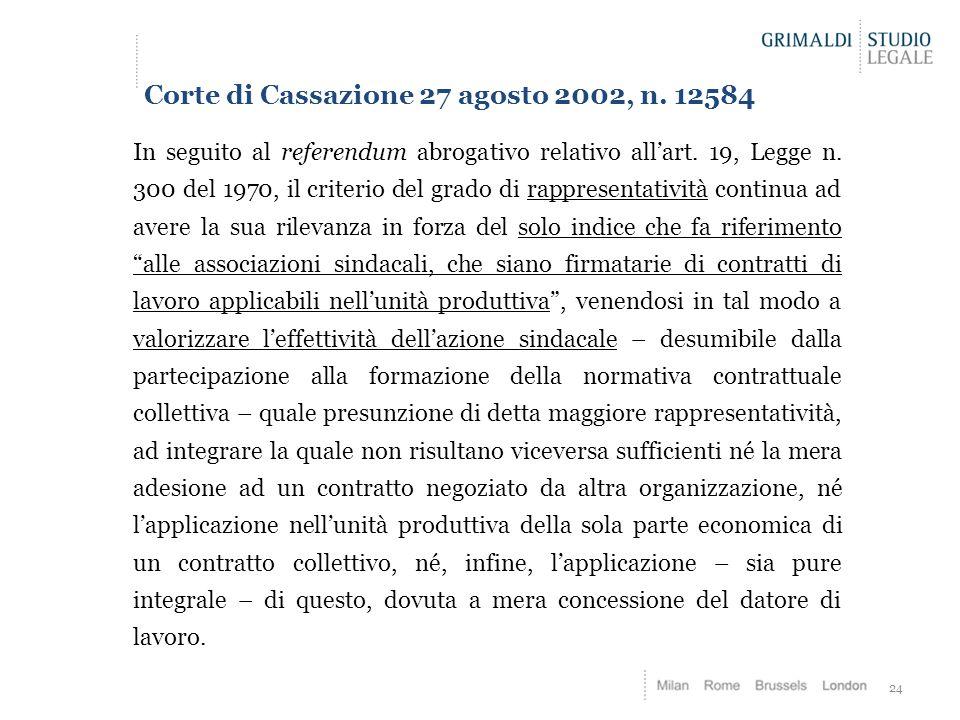 Corte di Cassazione 27 agosto 2002, n. 12584