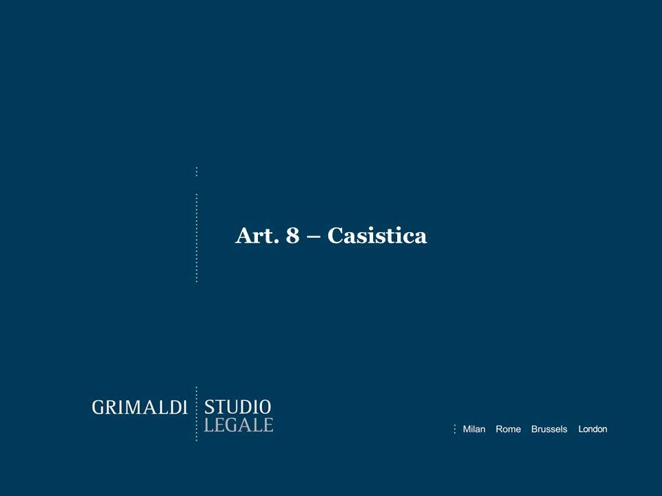 Art. 8 – Casistica