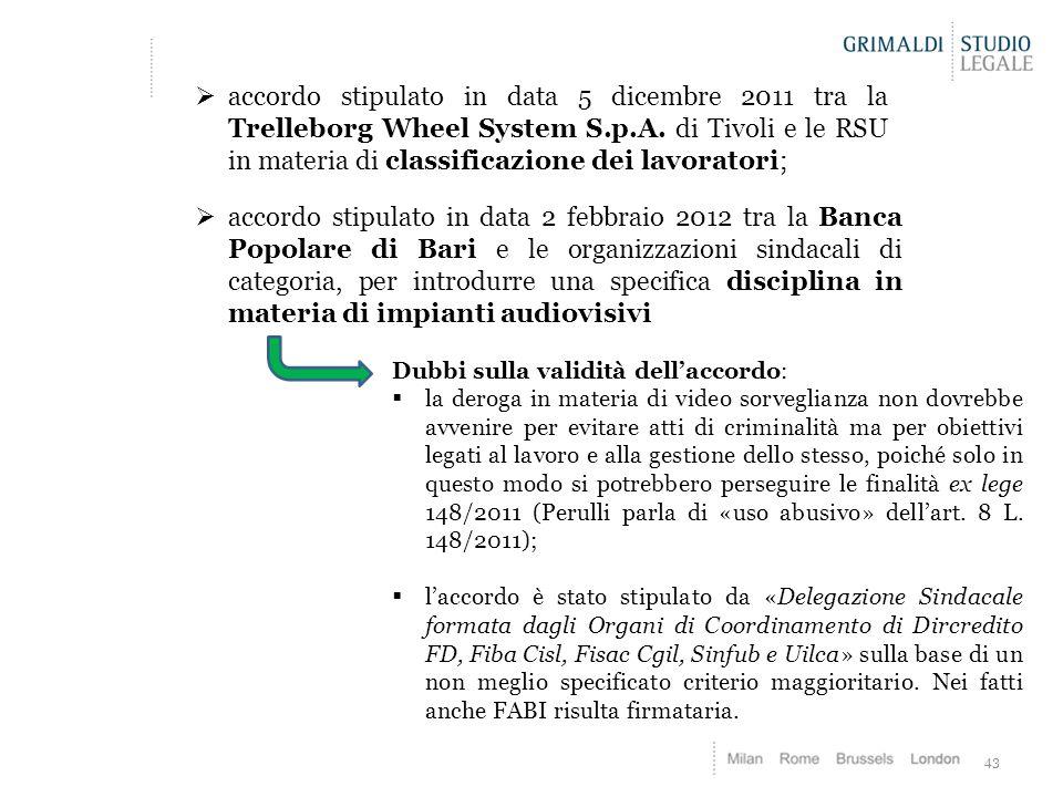 accordo stipulato in data 5 dicembre 2011 tra la Trelleborg Wheel System S.p.A. di Tivoli e le RSU in materia di classificazione dei lavoratori;