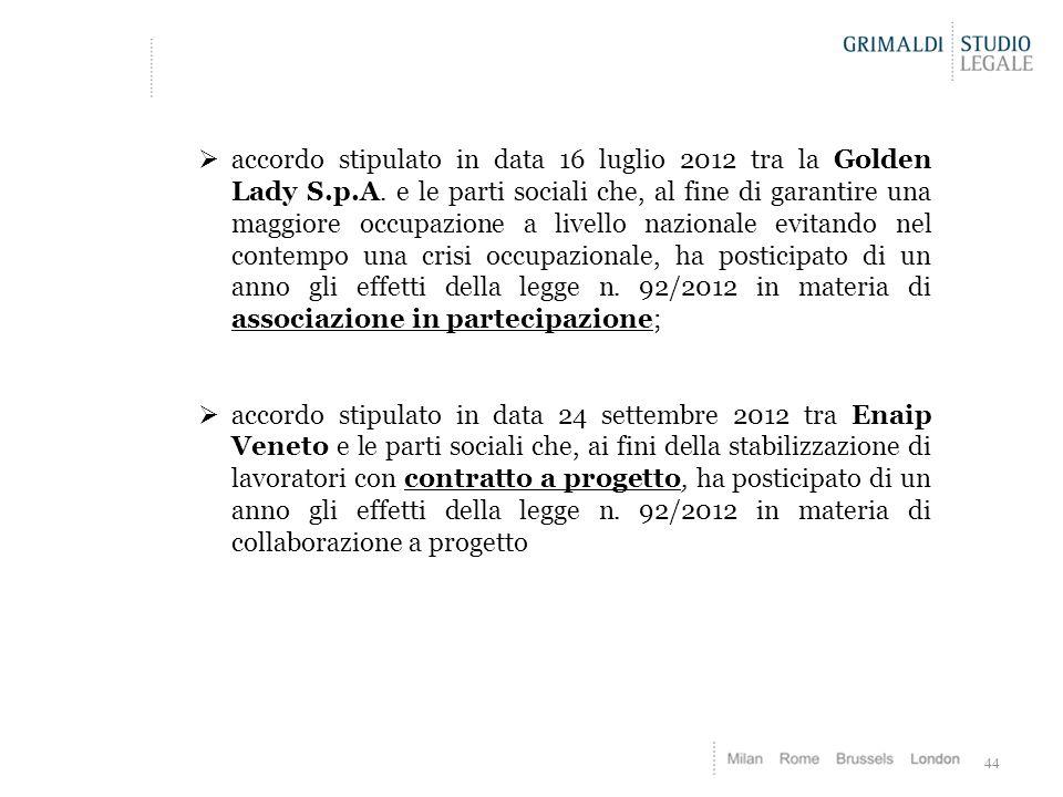 accordo stipulato in data 16 luglio 2012 tra la Golden Lady S. p. A