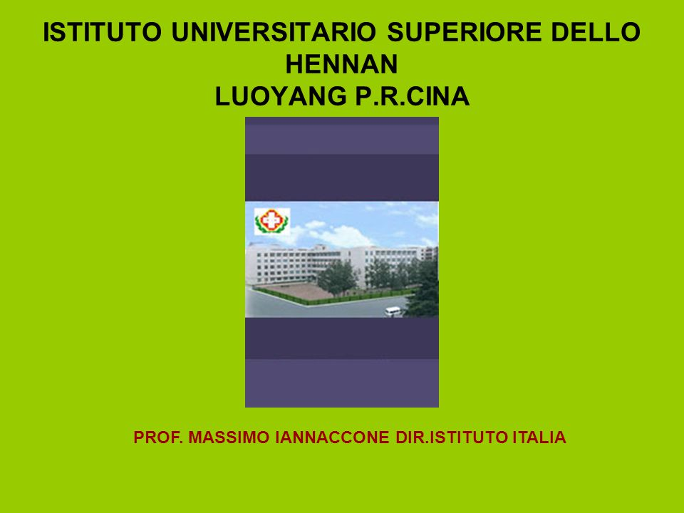 ISTITUTO UNIVERSITARIO SUPERIORE DELLO HENNAN LUOYANG P.R.CINA