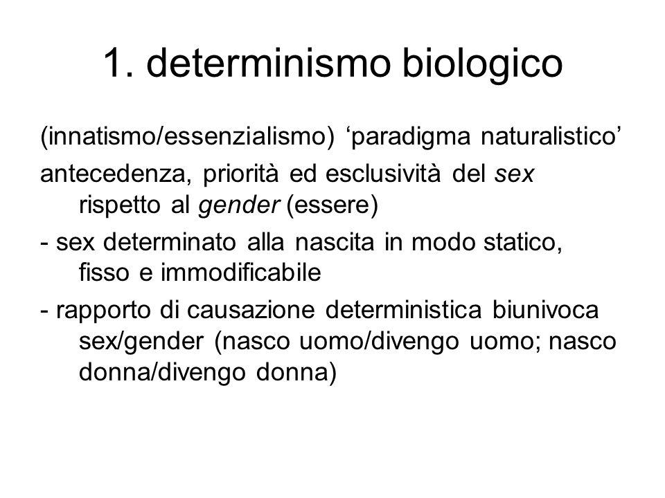 1. determinismo biologico