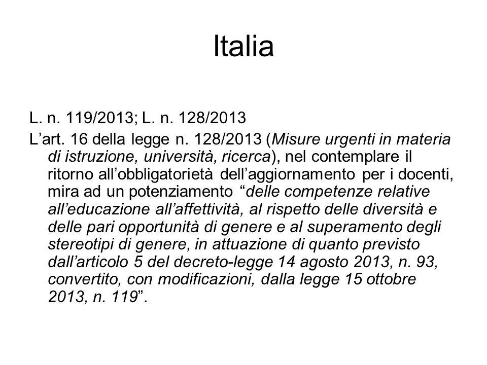 Italia L. n. 119/2013; L. n. 128/2013.