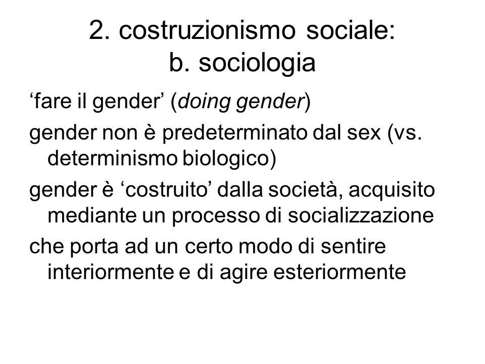 2. costruzionismo sociale: b. sociologia