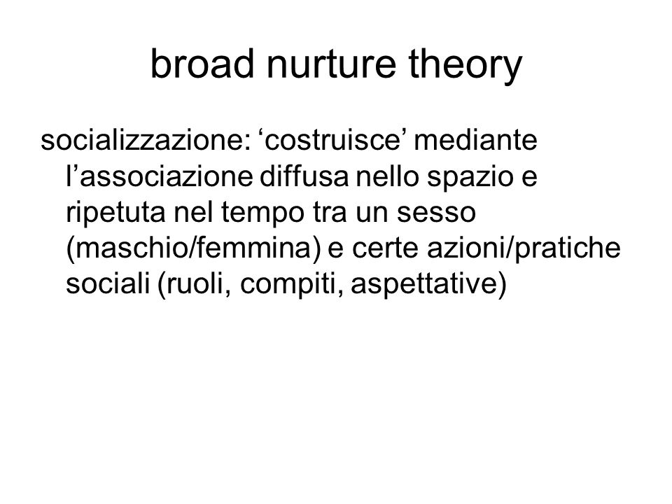 broad nurture theory