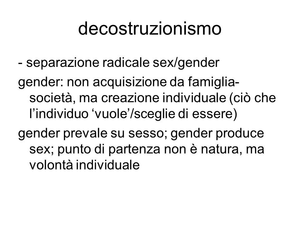 decostruzionismo - separazione radicale sex/gender