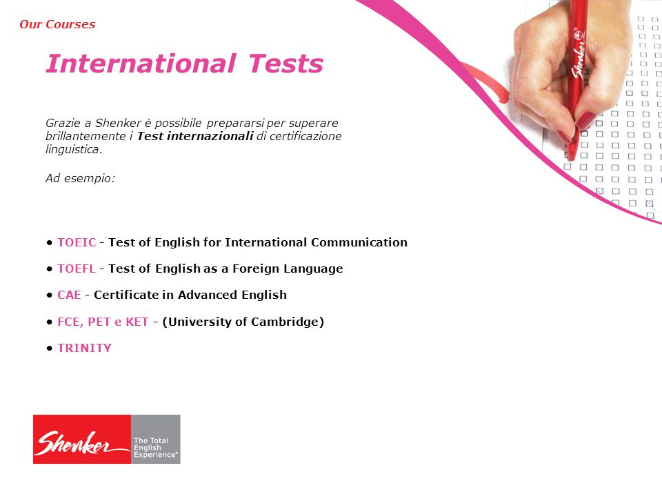 International Tests Our Courses