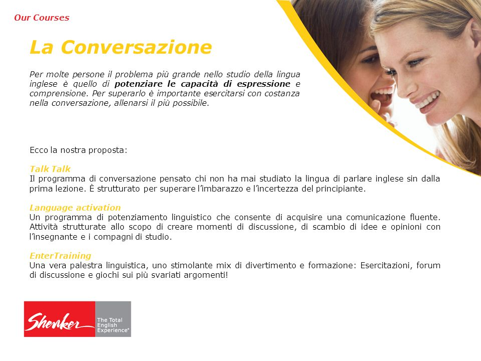 La Conversazione Our Courses