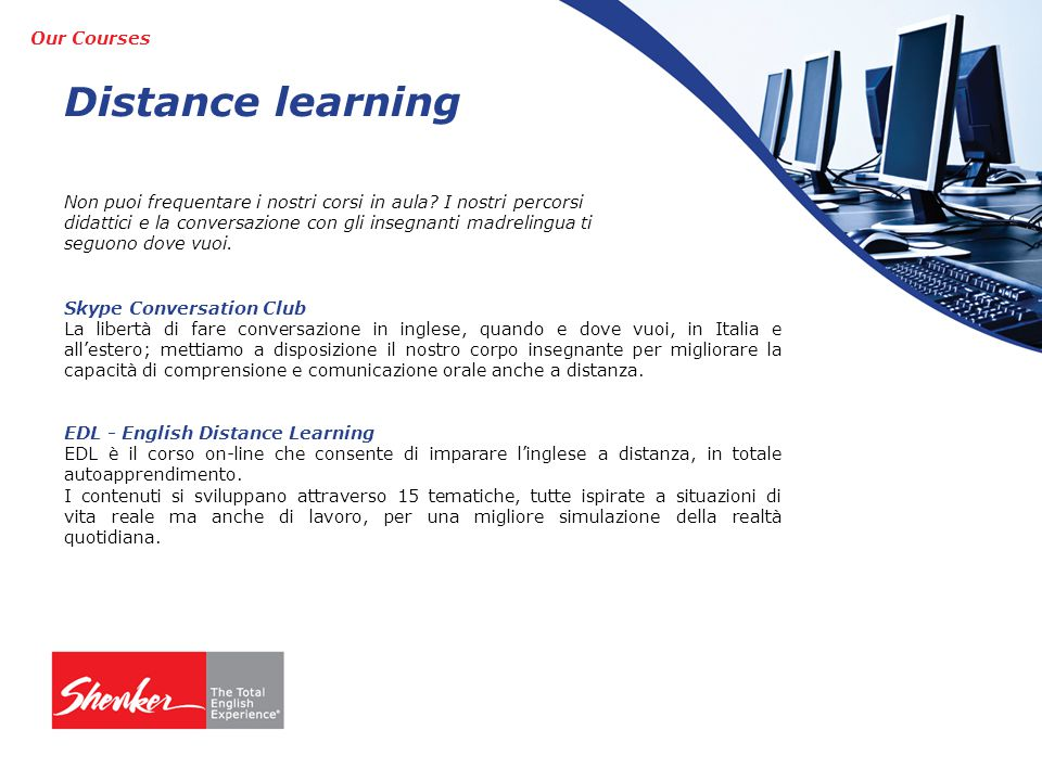 Distance learning Our Courses