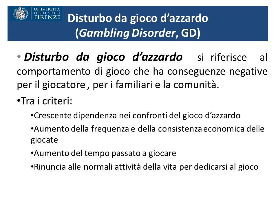 Disturbo da gioco d'azzardo (Gambling Disorder, GD)