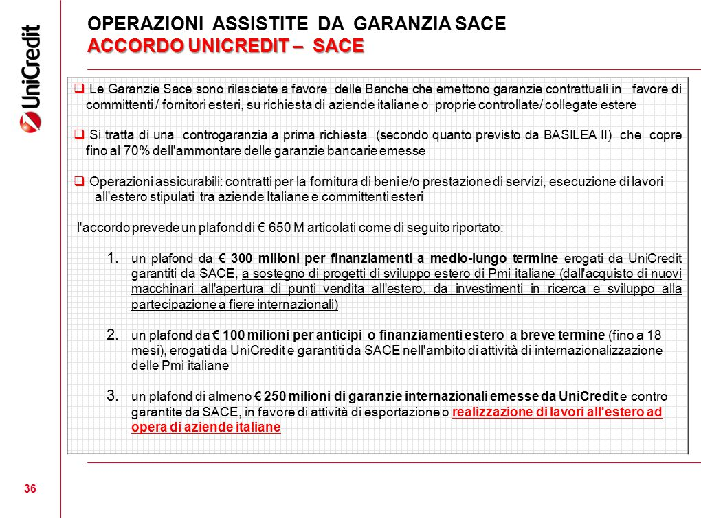 OPERAZIONI ASSISTITE DA GARANZIA SACE ACCORDO UNICREDIT – SACE
