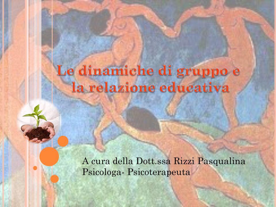 Le dinamiche di gruppo e la relazione educativa
