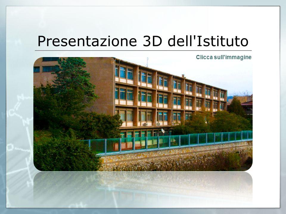 Presentazione 3D dell Istituto