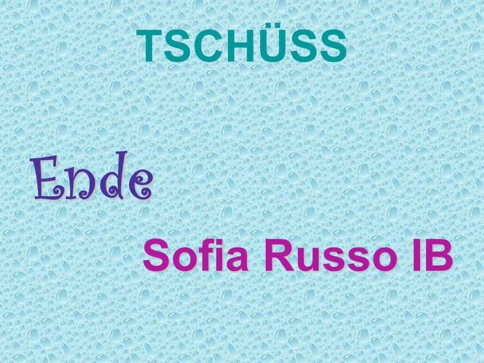 TSCHÜSS Ende Sofia Russo IB
