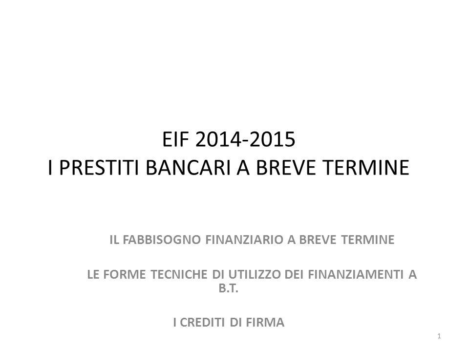 EIF 2014-2015 I PRESTITI BANCARI A BREVE TERMINE