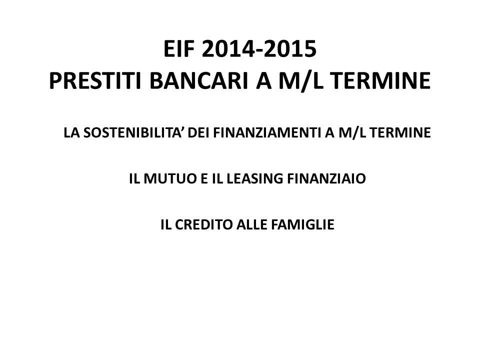 EIF 2014-2015 PRESTITI BANCARI A M/L TERMINE