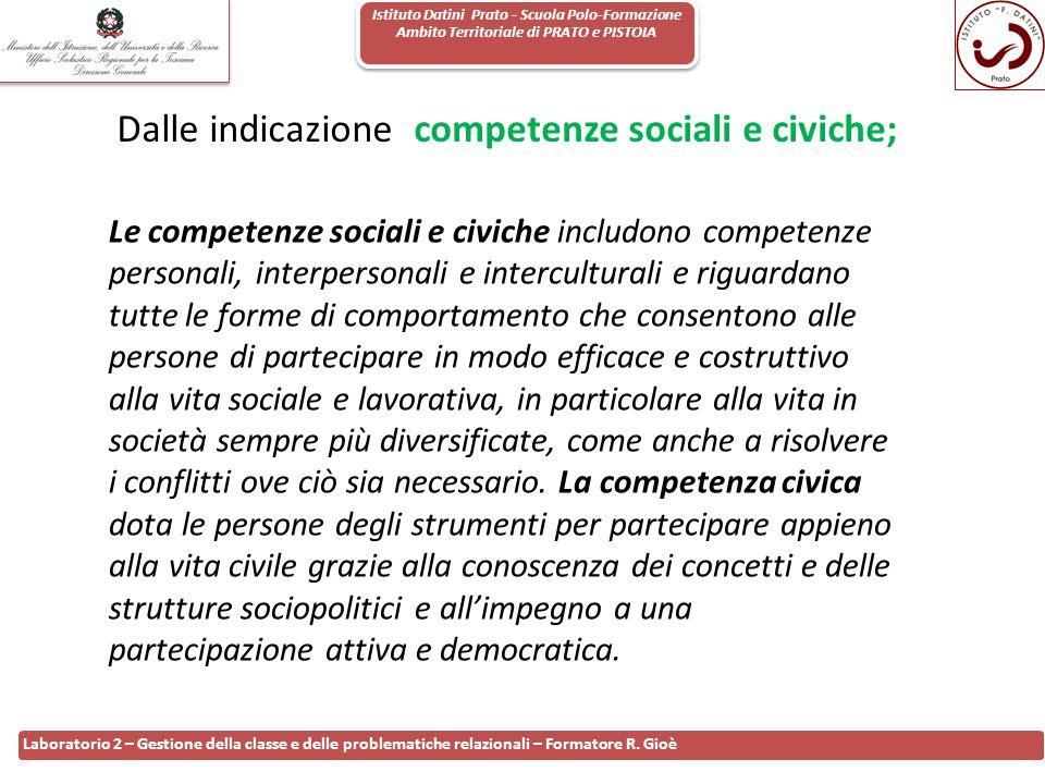 Dalle indicazione competenze sociali e civiche;