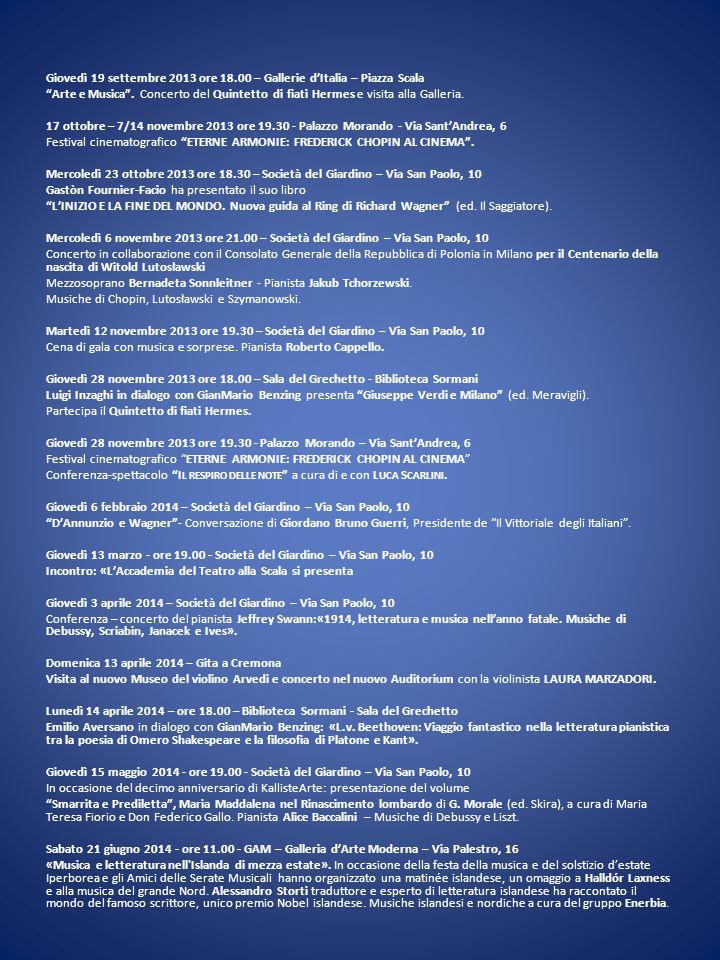 Giovedì 19 settembre 2013 ore 18.00 – Gallerie d'Italia – Piazza Scala