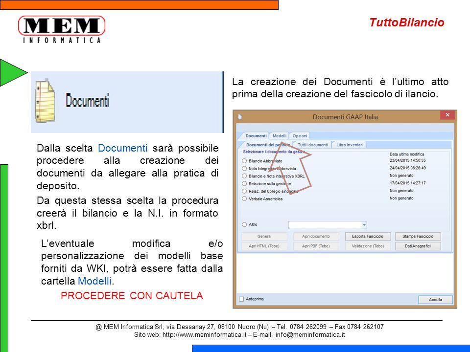 TuttoBilancio La creazione dei Documenti è l'ultimo atto prima della creazione del fascicolo di ilancio.